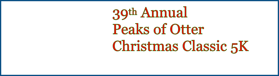 Peaks of Otter Christmas Classic